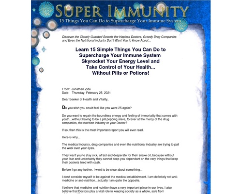 Super Immunity: 15 Simple Things You Can Do to Supercharge Your Immune System, Skyrocket Your Energy Level and Take Control of Your Health...Without Pills or Potions!