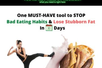The Best Way To Stop Your Bad Eating Habits & Lose Weight In 30 Days